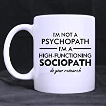 Funny High Quality Funny Sherlock Holmes coffee mug - I'm Not a Psychopath,I'm a High Functioning Sociopath,Do You Research Theme Coffee Mug or Tea Cup,Ceramic Material Mugs,White 11oz