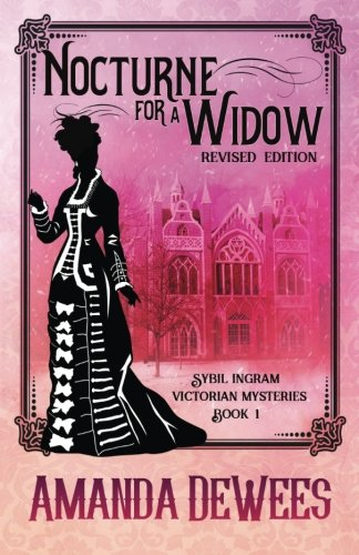 Download Nocturne for a Widow (Sybil Ingram Victorian Mysteries) (Volume 1) pdf epub