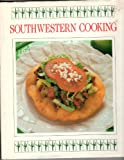 Southwestern Cooking, Outlet Book Company Staff and Random House Value Publishing Staff, 051706605X