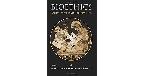 Bioethics: Ancient Themes in Contemporary Issues (Basic Bioethics)