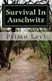 Survival in Auschwitz, Primo Levi, 1463525567