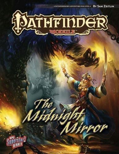 Pathfinder Module: The Midnight Mirror (Module Game)