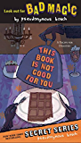 This Book Is Not Good For You (The Secret Series 3)