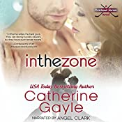 In the Zone: Portland Storm, Book 7 | Catherine Gayle