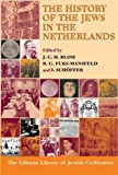 img - for History of the Jews in the Netherlands (Littman Library of Jewish Civilization) book / textbook / text book