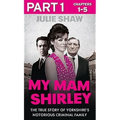 My Mam Shirley - Part 1 of 3 (Tales of