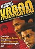 Urban Streetfighters: Mean Johnny Barrows/ Lady Cocoa/ The Final Comedown/ The Black Streetfighter