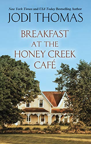 Book Cover: Breakfast at the Honey Creek Café
