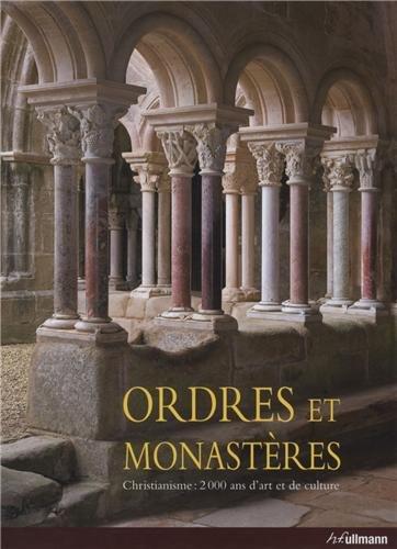 Ordres et Monastères ~ Christina Kruger, Rainer Warland