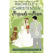 Proposals and Poison (Wedding Planner Mysteries) (Volume 3)