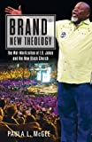 img - for Brand New Theology: The Wal-Martization of T.D. Jakes and the New Black Church book / textbook / text book