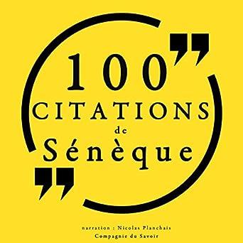 100 Citations De Sénèque Sénèque Nicolas Planchais