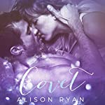 Covet | Alison Ryan