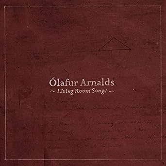 Olafur Arnalds Living Room Songs Download