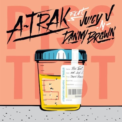 Piss Test (feat. Juicy J & Dany Brown) [Explicit]