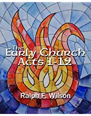 The Early Church: Acts 1-12: Discipleship Lessons from Holy Spirit