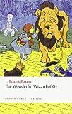 The Wonderful Wizard of Oz, L. Frank Baum, 0199540640