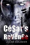 César's Revenge: A Dark Romance Fantasy (The Demon Lover's Chronicles Book 2)