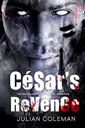 César's Revenge (The Demon Lover's Chronicles Book 2)