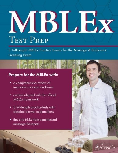 MBLEx Test Prep: 3 Full-Length MBLEx Practice Exams for the Massage & Bodywork Licensing Exam
