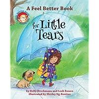 A Feel Better Book for Little Tears