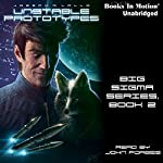 Unstable Prototypes: Big Sigma, Book 2 | Joseph R. Lallo
