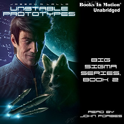 Bargain Audio Book - Unstable Prototypes  Big Sigma  Book 2