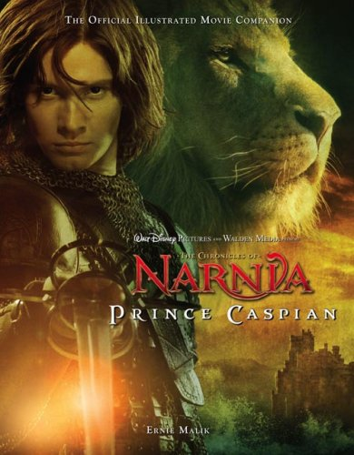 Chronicles of Narnia, Prince Caspian: The Official Illustrated Movie Companion (The Chronicles of Narnia Film Tie-In) pdf epub