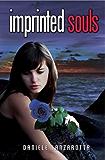 Imprinted Souls (Imprinted Soul Series Book 1)