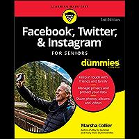 Facebook, Twitter, & Instagram For Seniors For Dummies
