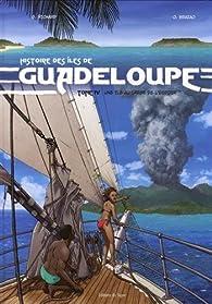 Histoire des îles de Guadeloupe, Tome 4 : Une île au large de l'espoir par Gérard Richard