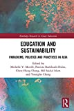 Education and Sustainability: Paradigms, Policies and Practices in Asia (Routledge Research in Asian Education)