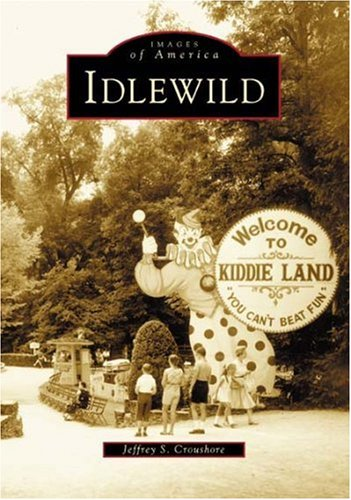 (Idlewild (PA) (Images of America))