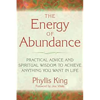 The Energy of Abundance: Practical Advice and Spiritual Wisdom to Achieve Anything You Want in Life