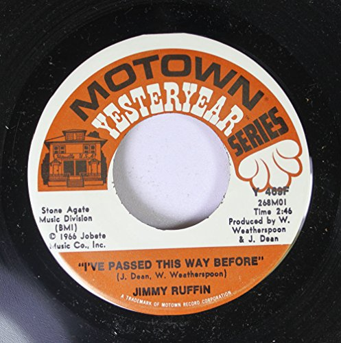 Rpm Way Records 45 (JIMMY RUFFIN 45 RPM I'VE PASSED THIS WAY BEFORE / WHAT BECOMES OF THE BROKENHEARTED)