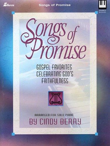 Songs of Promise: Gospel Favorites Celebrating God's Faithfulness PDF