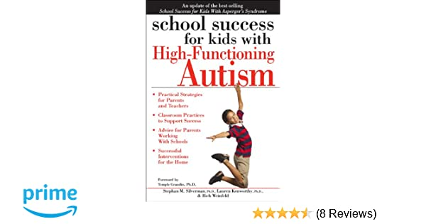 Why High Functioning Autism Is So >> School Success For Kids With High Functioning Autism Rich Weinfeld