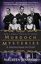 A Journeyman to Grief (Murdoch Mysteries Book 7)