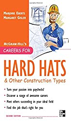 Careers for Hard Hats and Other Construction Types, 2nd Ed. (Careers for You Series)