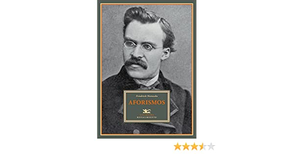 Aforismos (A la mínima nº 1) eBook: Nietzsche, Friedrich ...