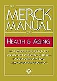 The Merck Manual of Health & Aging: The