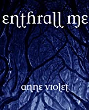 Enthrall Me ( (Enchant Me Book 2)