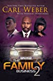 The Family Business 2, Carl Weber and Treasure Hernandez, 1601625952