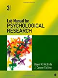 Lab Manual for Psychological Research, McBride, Dawn M. and Cutting, J. Cooper, 1412999324