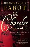 The Châtelet Apprentice by Jean-Francois Parot front cover