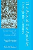 img - for The Acts of the Apostles Through the Centuries (Wiley Blackwell Bible Commentaries) book / textbook / text book