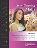 Smart Shopping Math 2011, Saddleback Educational Publishing, 161651406X