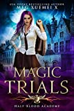 Half-Blood Academy 1: Magic Trials: an academy reverse harem fantasy romance
