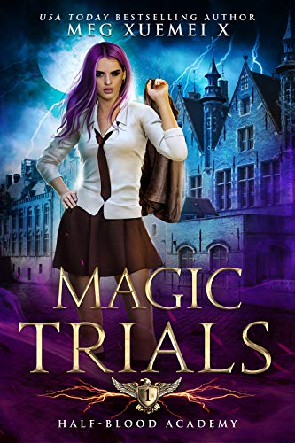 Half-Blood Academy 1: Magic Trials: an academy reverse harem fantasy romance (Seven Sexy Sins)