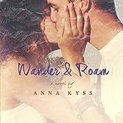 Wander and Roam: Wander Series, Book 1 | Anna Kyss